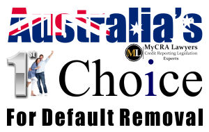 MyCRA Lawyers Is Australias First Choice For Default Removal And Credit Repair